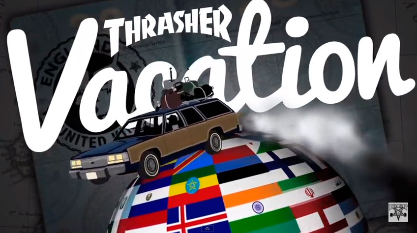 Thrasher Vacation