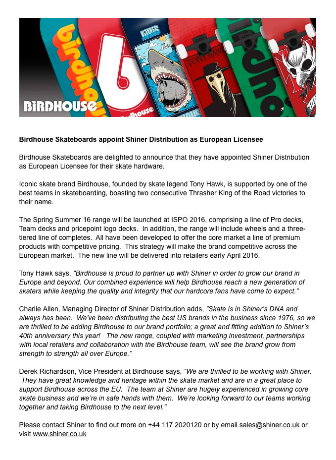 Shiner Press Release - Birdhouse European Licensee - Charlie Allen, Tony Hawk, Derek Richardson
