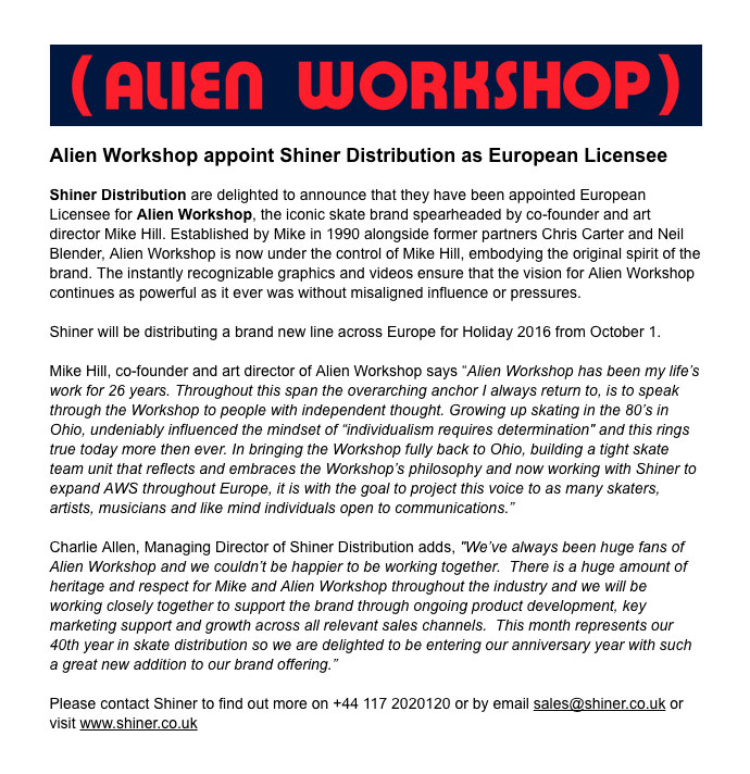 Shiner Press Release - Alien Workshop European Licensee - Charlie Allen and Mike Hill